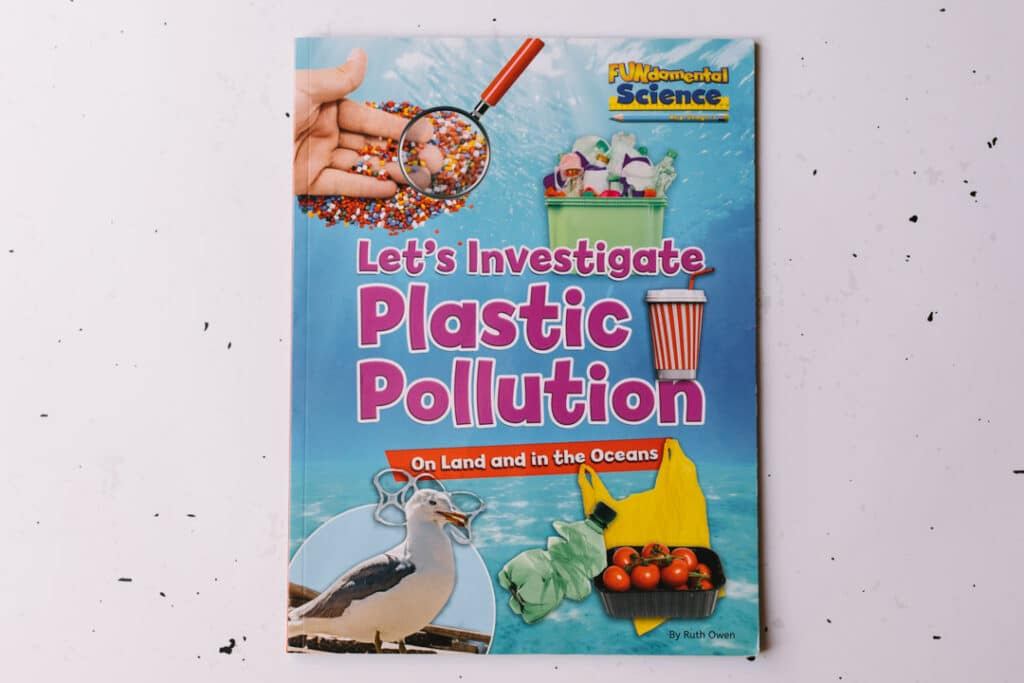 Let's Investigate Plastic Pollution. 30 books to read for 0-5 year old - Part 1. Ewa Jones Photography
